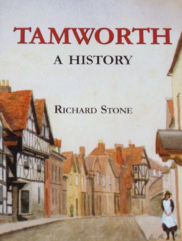 Tamworth, A History, by Richard Stone